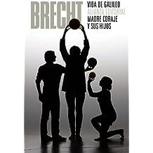 Vida de Galileo. Madre Coraje y sus hijos: (Teatro completo, 7) (El Libro De Bolsillo - Bibliotecas De Autor - Biblioteca Brecht)
