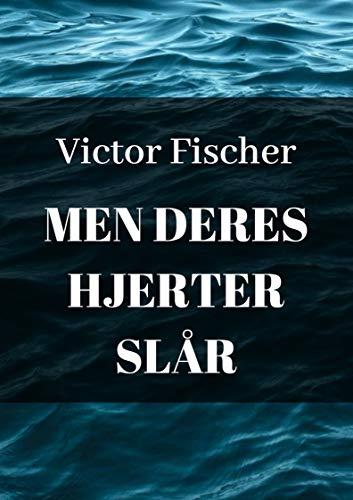 Men deres hjerter slår (Danish Edition)