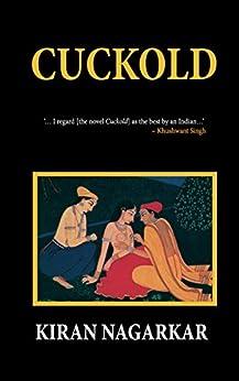 Cuckold by [Nagarkar, Kiran]