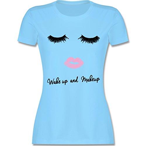 Shirtracer Typisch Frauen - Wake Up and Make Up - Damen T-Shirt Rundhals Hellblau