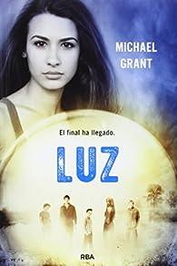 Luz: Olvidados VI par  MICHAEL GRANT