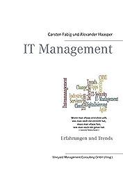 IT Management: Erfahrungen und Trends