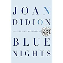 [Blue Nights] (By: Joan Didion) [published: November, 2011]