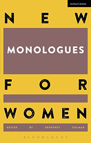 New Monologues for Women: Volume 1 (Methuen Drama)