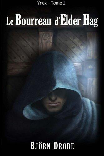 Le Bourreau d'Elder Hag par Björn Drobe