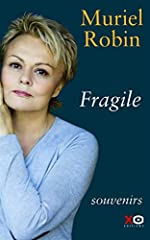Fragile de Muriel Robin