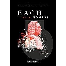 Bach et le nombre (Musique Musicologie)