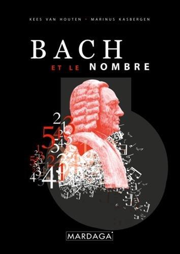 Bach et le nombre. Suivi de L'art de la fugue