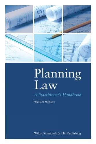 Planning Law: A Practitioner's Handbook por William Webster