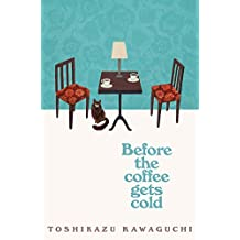 Before the Coffee Gets Cold (English Edition)