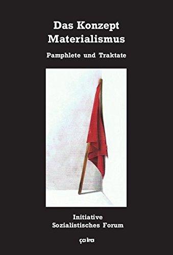 Das Konzept Materialismus: Pamphlete und Traktate