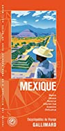 Guide Mexique par Gallimard