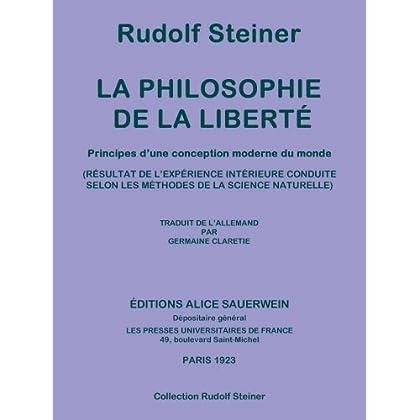 La philosophie de la liberté (Collection Rudolf Steiner t. 4)