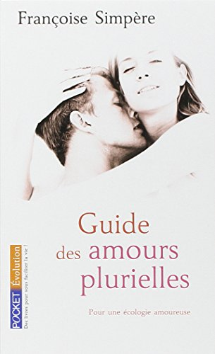 Guide des amours plurielles