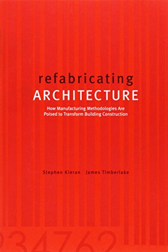 refabricating-architecture-how-manufacturing-methodologies-are-poised-to-transform-building-construction-architectural-record-by-stephen-kieran-1-dec-2003-paperback