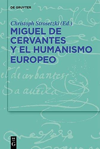 Miguel de Cervantes y el humanismo europeo