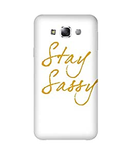 Stay Sassy-01 Back Cover Case for Samsung Galaxy E5