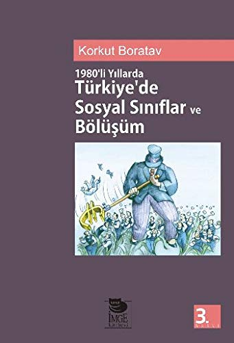 1980'li Yillarda Turkiyede Sosyal Siniflandirma ve Bolusum