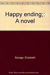 Happy ending;: A novel