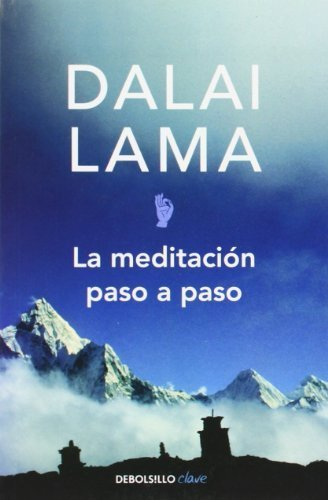 La meditacion paso a paso / Stages of Meditation (Spanish Edition) by Dalai Lama XIV (2004) Paperback
