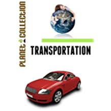 Transportation: Picture Book (Educational Children's Books Collection) (Planet Collection 1) (English Edition)