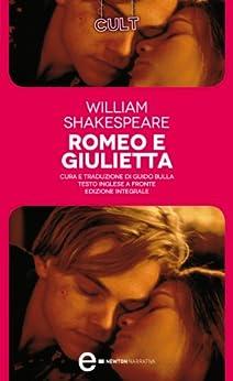 Romeo e Giulietta (eNewton Classici) eBook: William