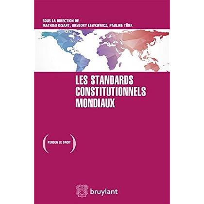 Les standards constitutionnels mondiaux