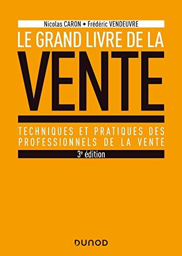 Le Grand livre de la Vente - 3e éd.