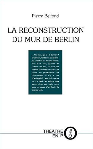 Livre gratuits en ligne La Reconstruction du mur de Berlin pdf epub