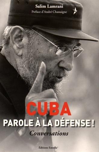 Cuba : Parole à la défense !