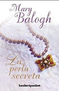 La perla secreta par Mary Balogh