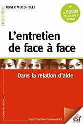 L'entretien de face à face : Dans la relation d'aide