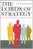 The Lords of Strategy: The Secret Intellectual History of the New Corporate World.