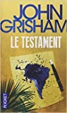 Le testament de John GRISHAM ,Benjamin LEGRAND (Traduction) ( 3 mai 2010 )