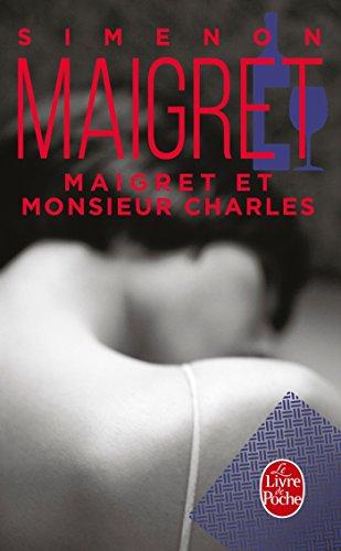 Maigret Et Monsieur Charles (Ldp Simenon)