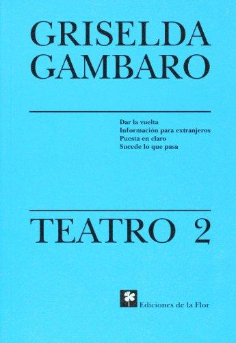 Teatro 2/Theater 2 (Teatro/Griselda Gabaro) por Griselda Gambaro