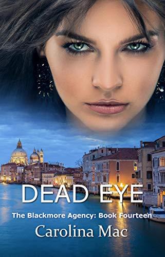 Dead Eye (The Blackmore Agency  Book 14) (English Edition) Carolina Ranch