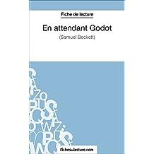 En attendant Godot de Samuekl Beckett (Fiche de lecture): Analyse complète de l'oeuvre (French Edition)