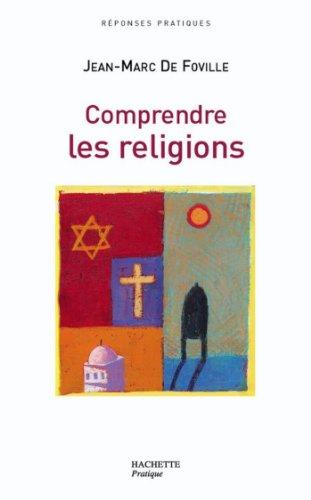 Comprendre les religions (Vie pratique)