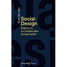 Social Design: Gestalten für die Transformation der Gesellschaft
