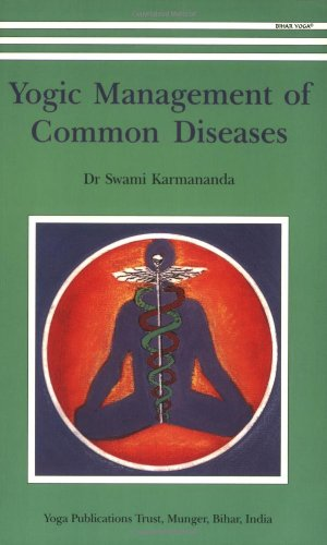 Yogic Management of Common Diseases por Karmananda S