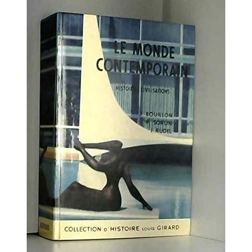 Le Monde Contemporain. Histoire Civilisations.