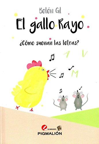 El gallo Rayo