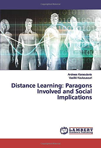 Distance Learning: Paragons Involved and Social Implications