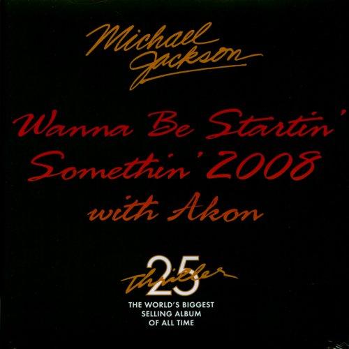wanna-be-startin-somethin-2008