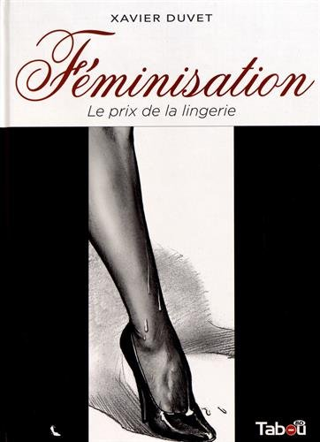 Féminisation, Tome 1 : Le prix de la lingerie par