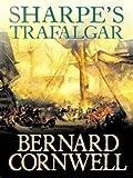 Sharpe's Trafalgar (Richard Sharpe Adventure)