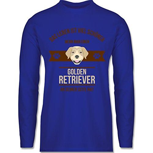 Shirtracer Hunde - Das Leben ist Viel Schöner Wenn Man Einen Golden Retriever An Seiner Seite Hat - Herren Langarmshirt Royalblau