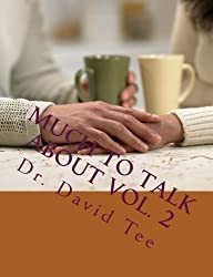 Much To Talk About Vol. 2: Continuing to learn from God: Volume 2