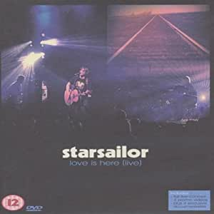 Starsailor - Love Is Here (live)